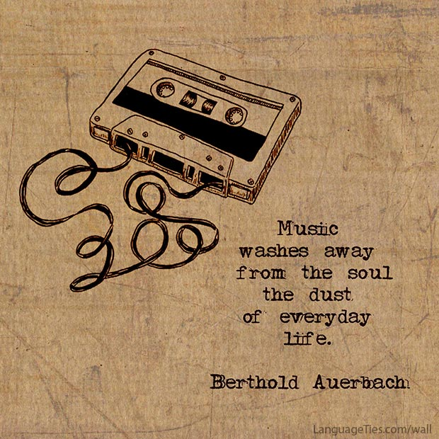 Music washes away from the soul the dust of every life.