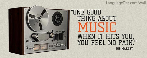 One good thing about music: when it hits you, you feel no pain.