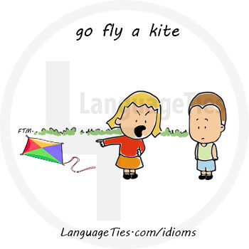 Meaning Image And Example Of Go Fly A Kite