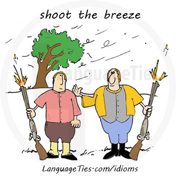 Meaning Image And Example Of Shoot The Breeze