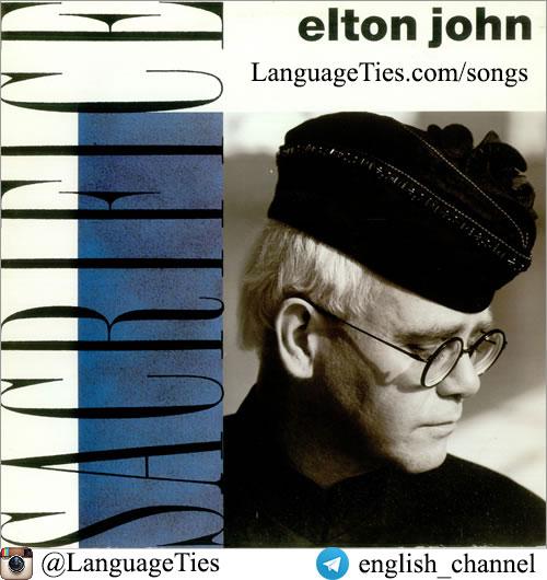 متن و شعر Sacrifice - Elton John