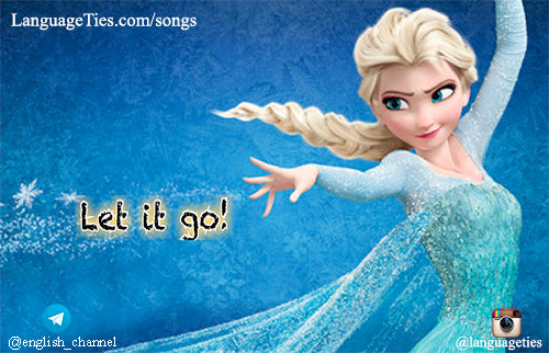 Let It Go - Idina Menzel