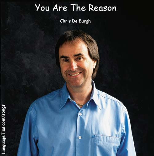 You Are The Reason - Chris De Burgh