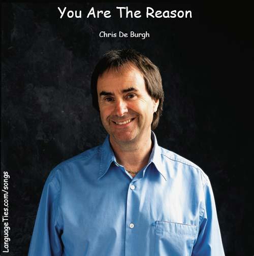 You Are The Reason - Chris De Burgh